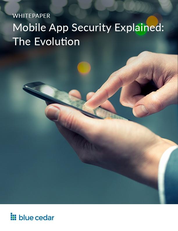 2018-4-WP-Mobile App Security Explained, The Evolution